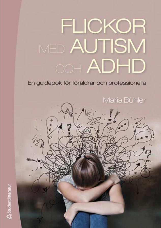 Bokomslag. Maria Buhler - Flickor med autism och ADHD.